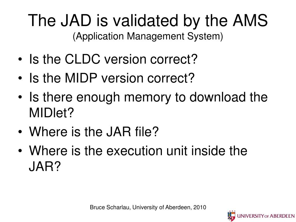 The JAD is validated by the AMS