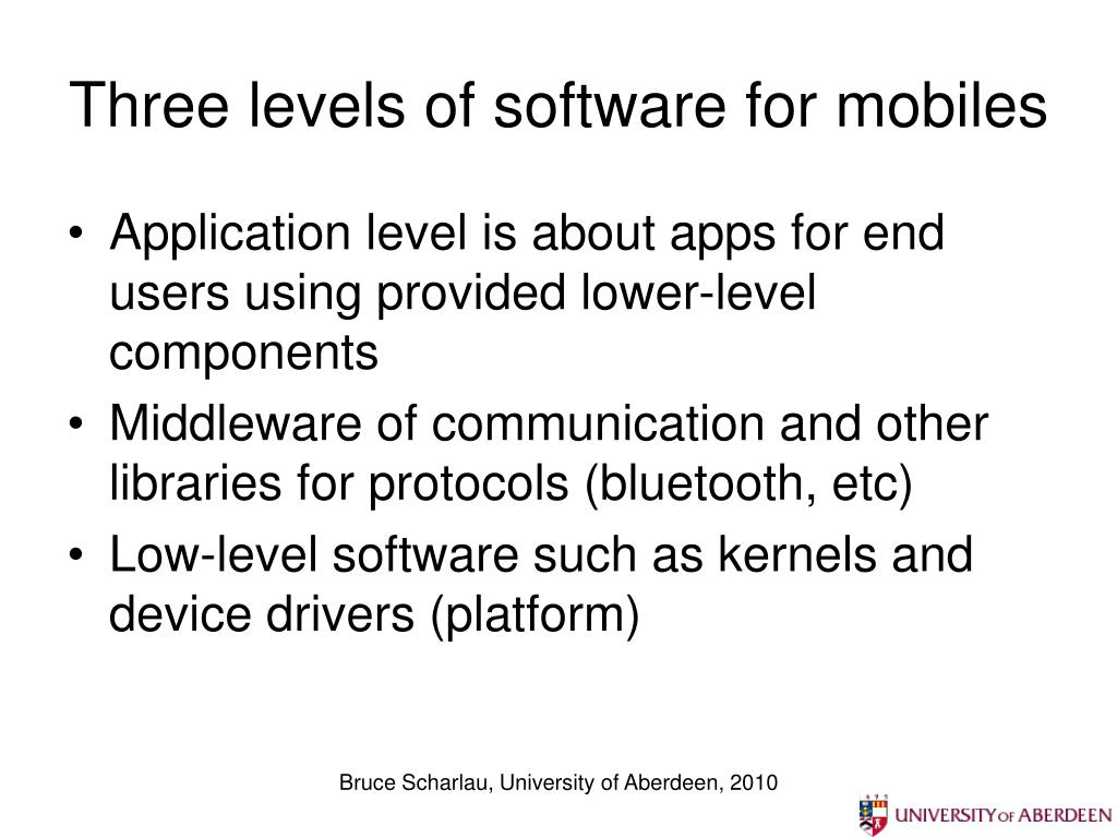 Three levels of software for mobiles
