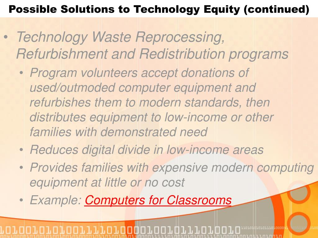 Possible Solutions to Technology Equity (continued)