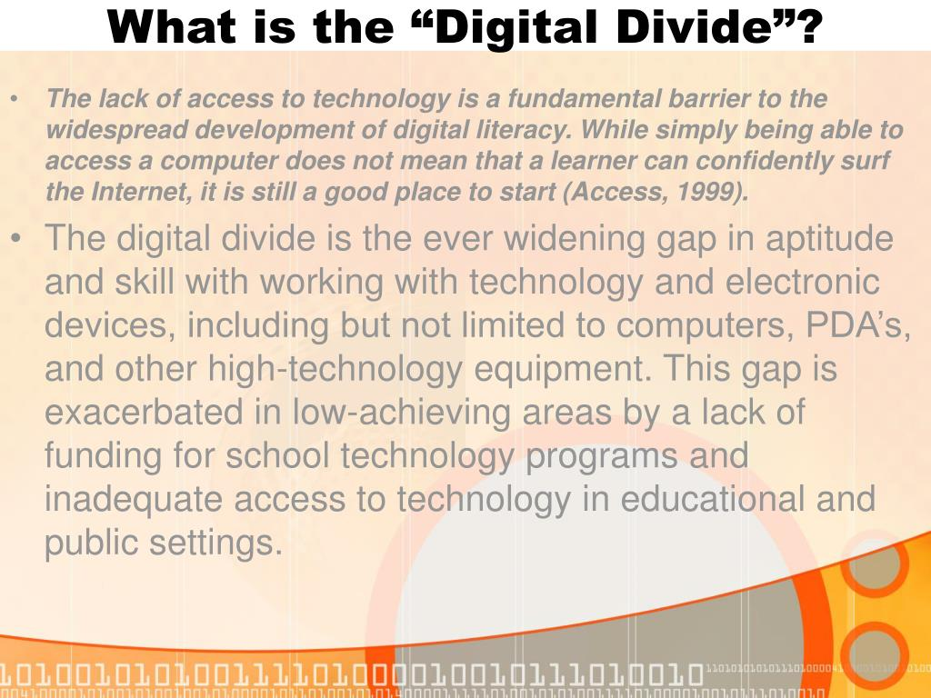 "What is the ""Digital Divide""?"