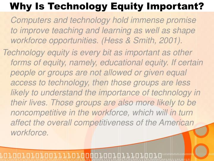 Why is technology equity important