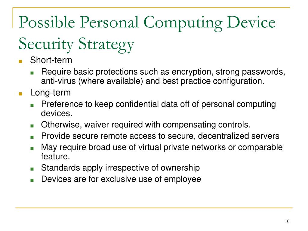 Possible Personal Computing Device Security Strategy