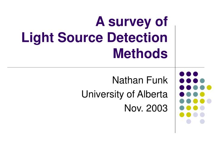 A survey of light source detection methods