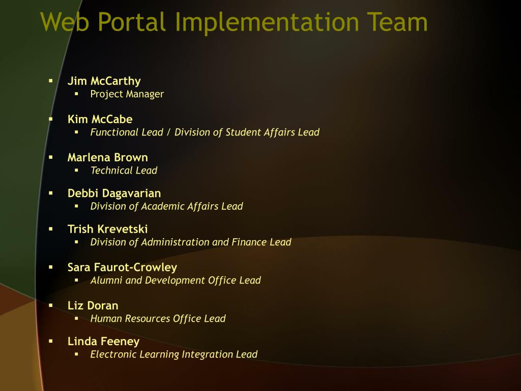 Web Portal Implementation Team