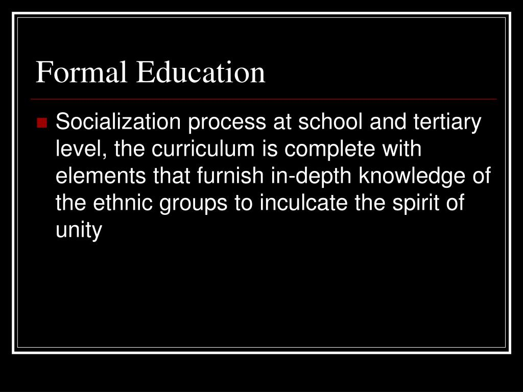 Formal Education
