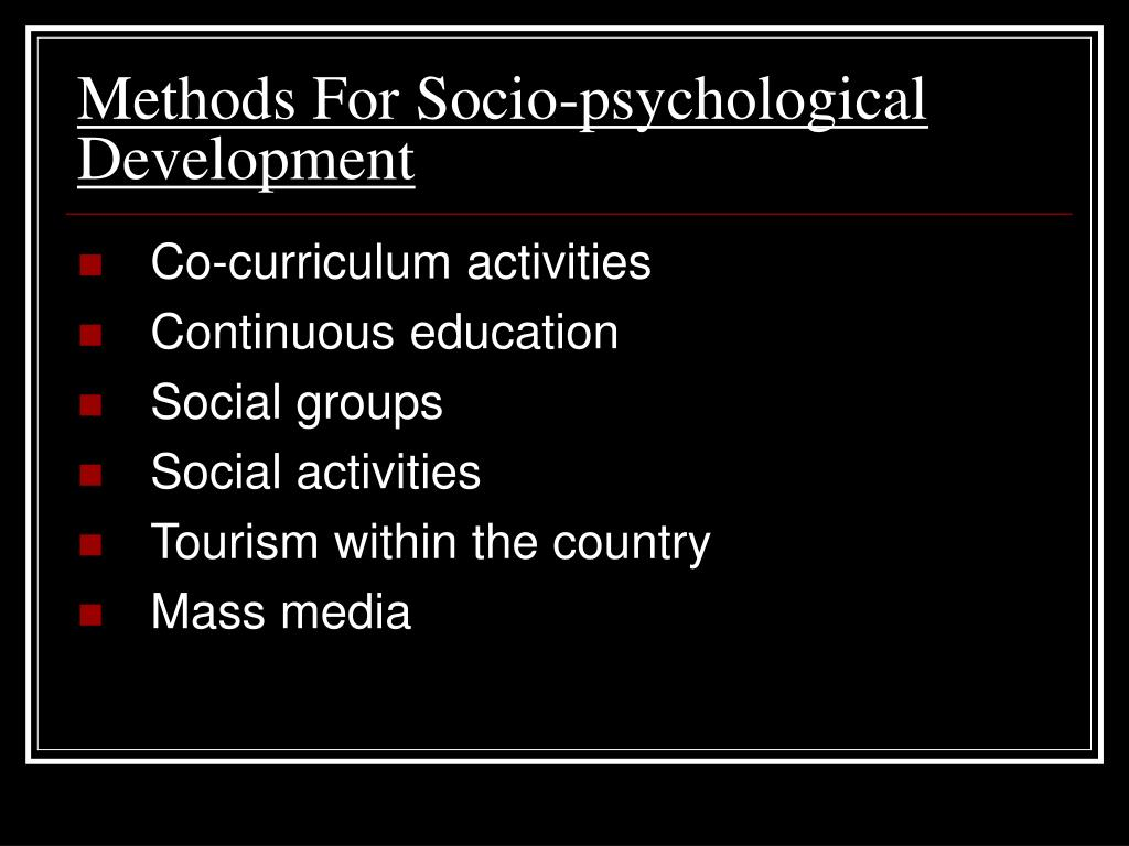 Methods For Socio-psychological Development