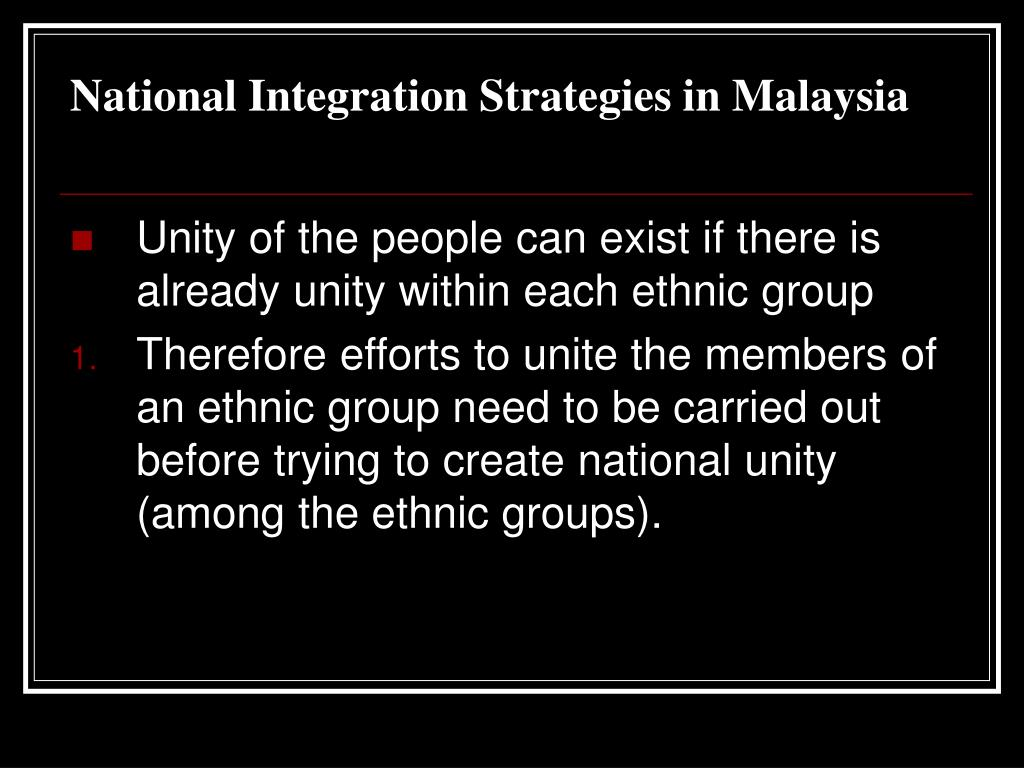 National Integration Strategies in Malaysia