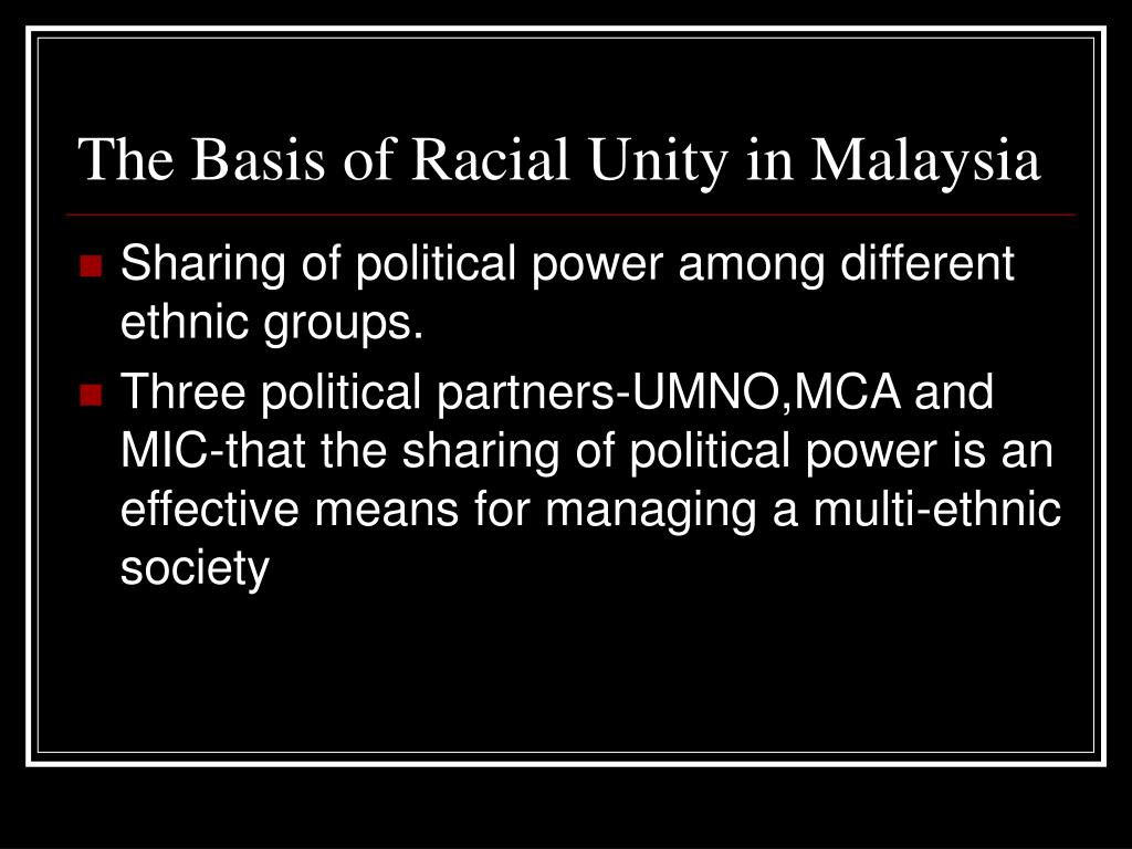 The Basis of Racial Unity in Malaysia