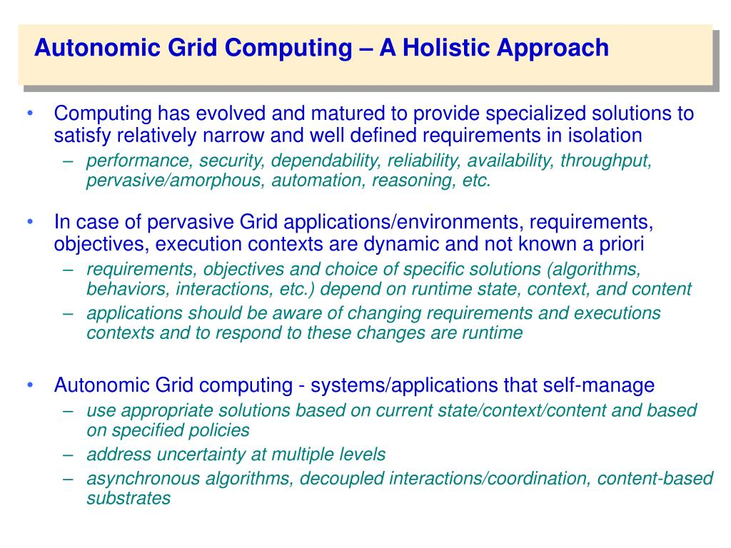 Autonomic Grid Computing – A Holistic Approach