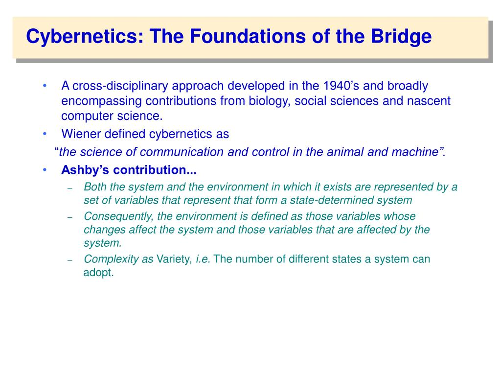 Cybernetics: The Foundations of the Bridge