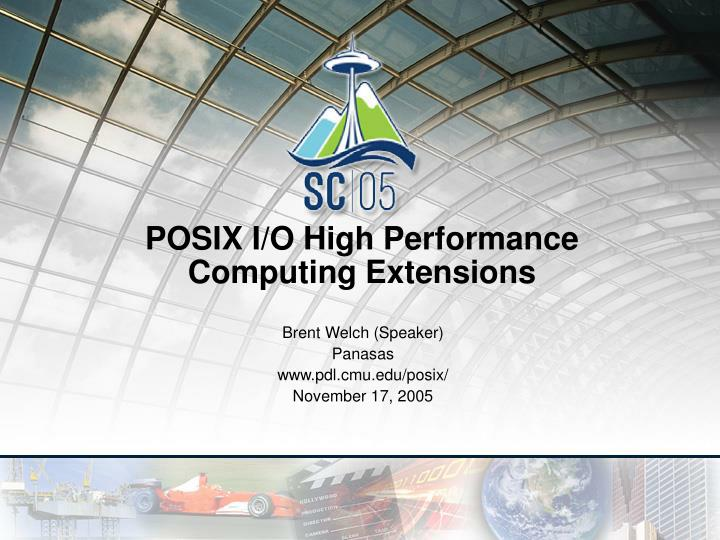 Posix i o high performance computing extensions