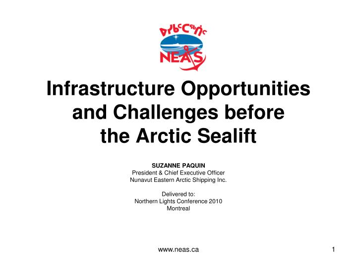 Infrastructure opportunities and challenges before the arctic sealift