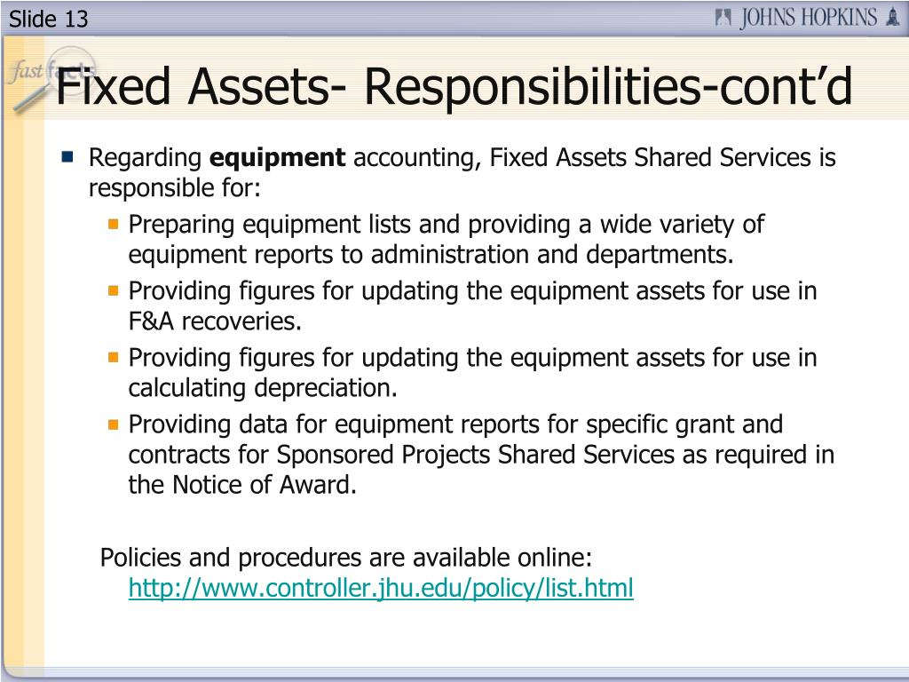Fixed Assets- Responsibilities-cont'd