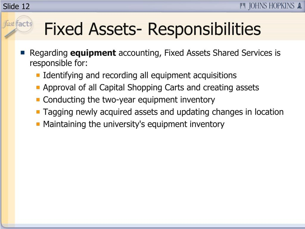 Fixed Assets- Responsibilities