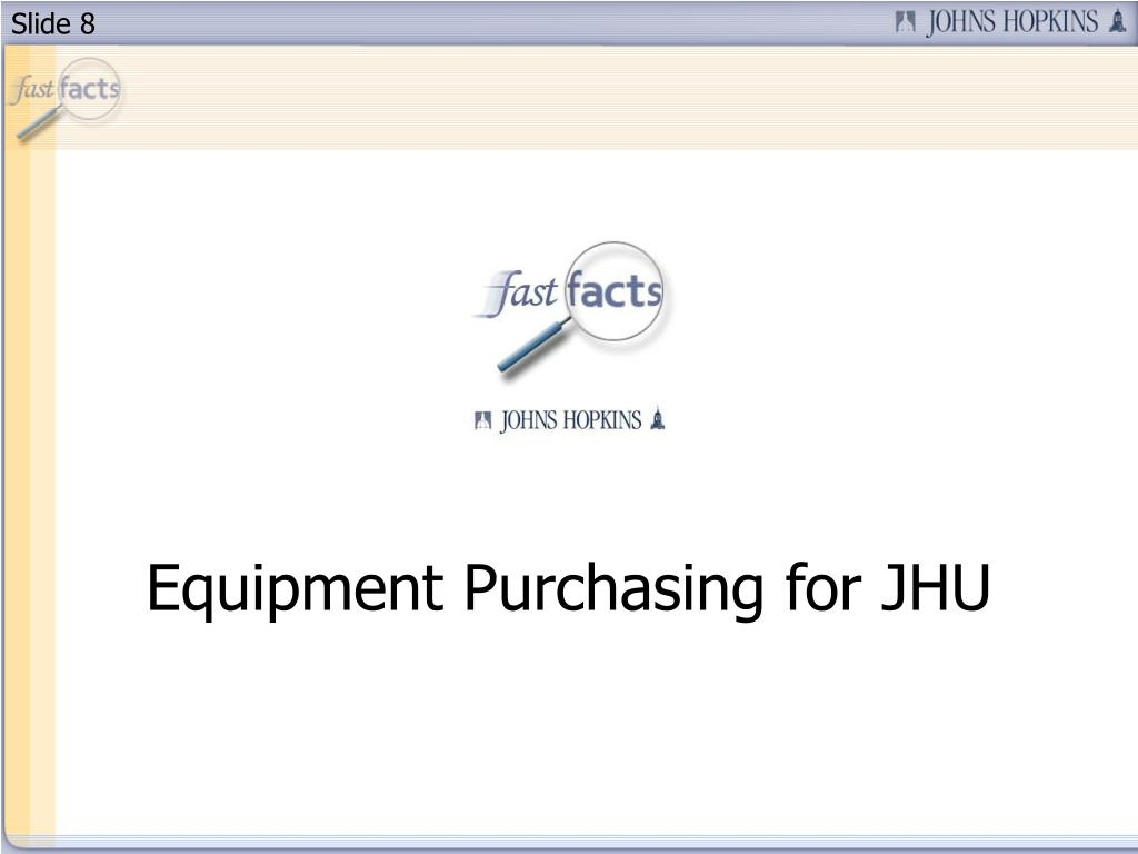 Equipment Purchasing for JHU