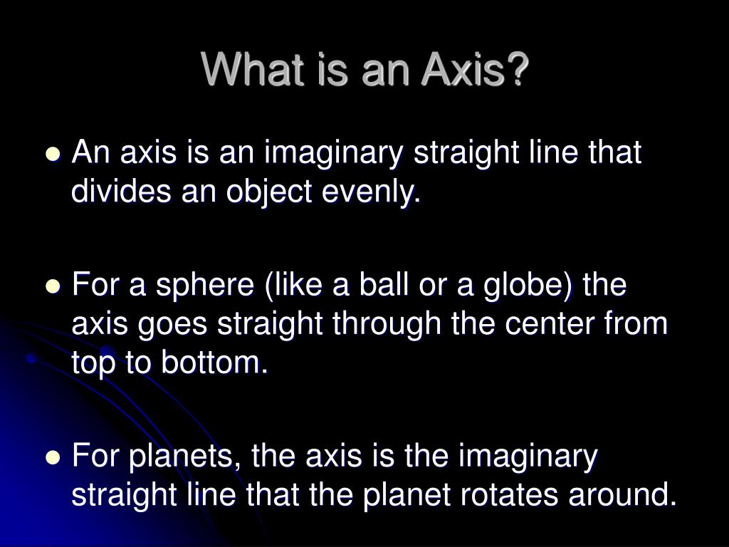What is an Axis?