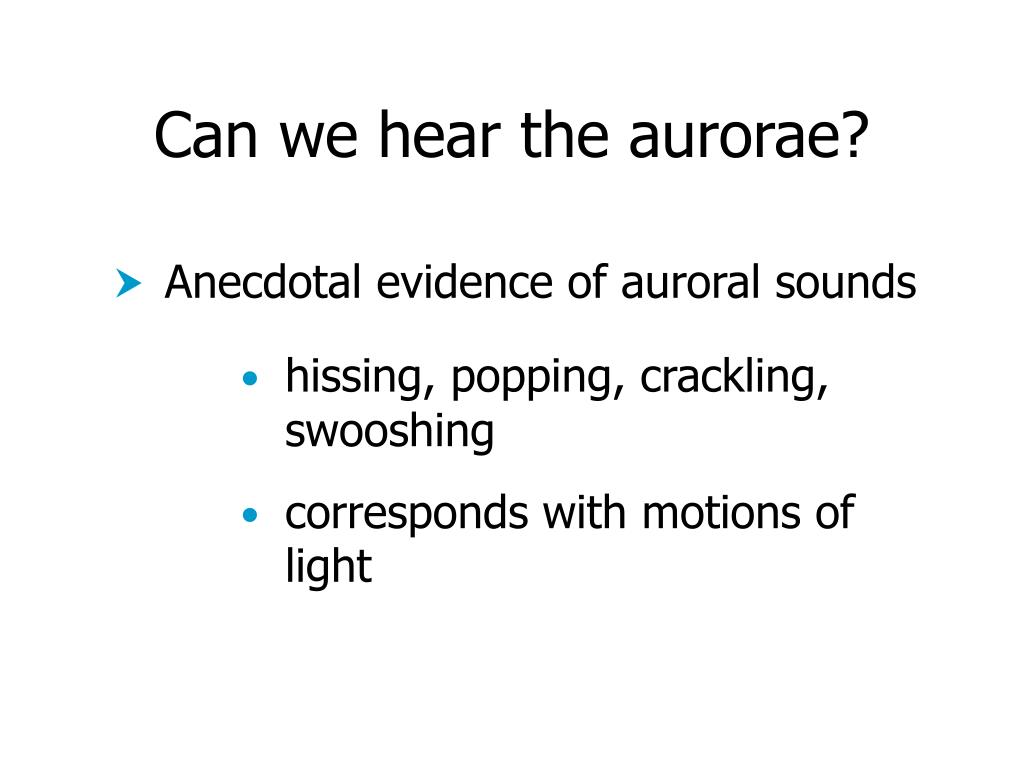 Can we hear the aurorae?