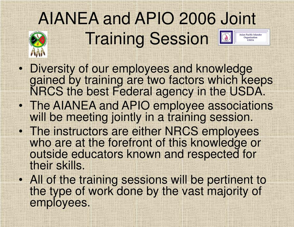 AIANEA and APIO 2006 Joint Training Session