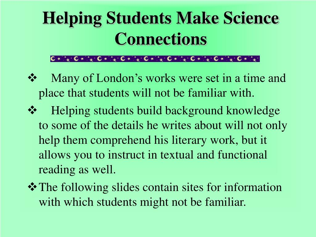 helping students make science connections