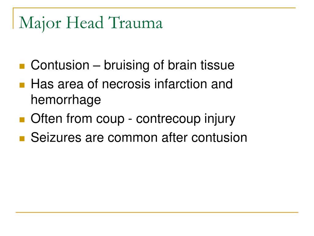 Major Head Trauma