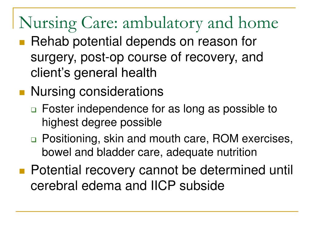Nursing Care: ambulatory and home