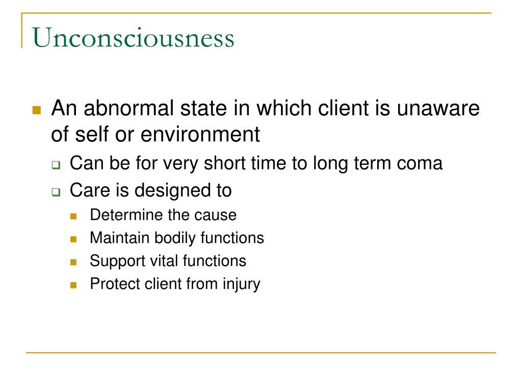 Unconsciousness