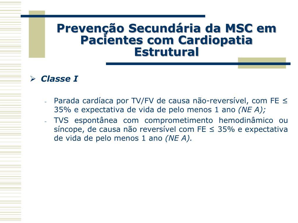 Prevenção Secundária da MSC em Pacientes com Cardiopatia Estrutural