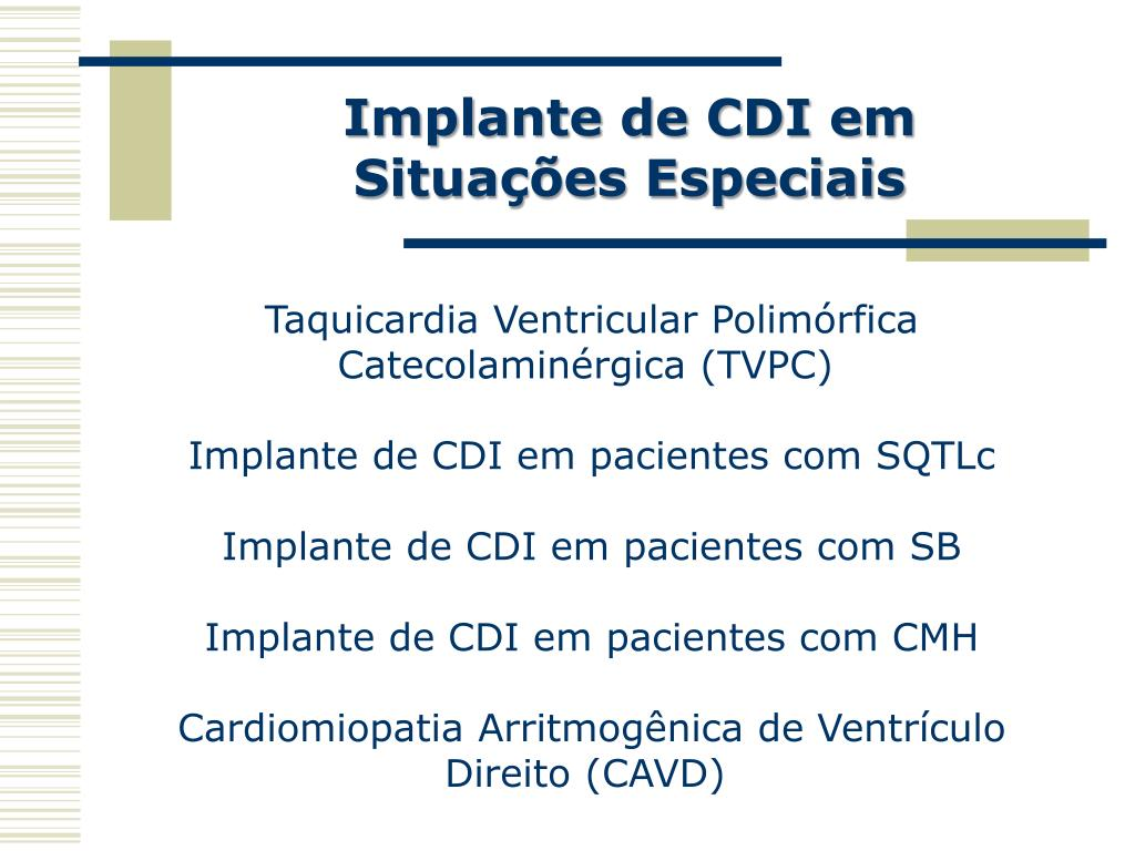Implante de CDI em Situações Especiais