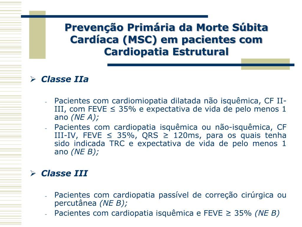 Prevenção Primária da Morte Súbita Cardíaca (MSC) em pacientes com Cardiopatia Estrutural