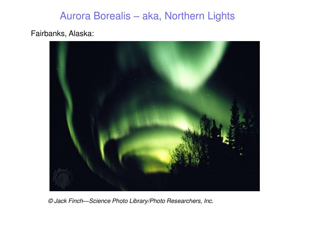 Aurora Borealis – aka, Northern Lights
