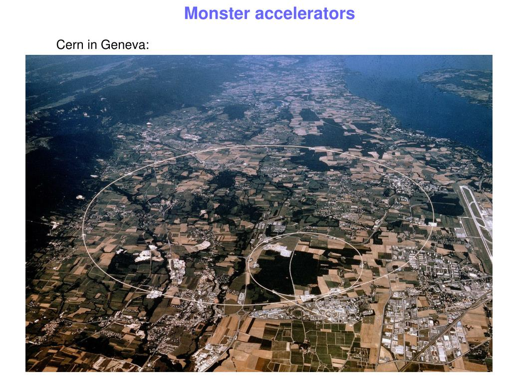 Monster accelerators