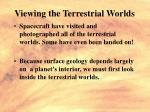 viewing the terrestrial worlds