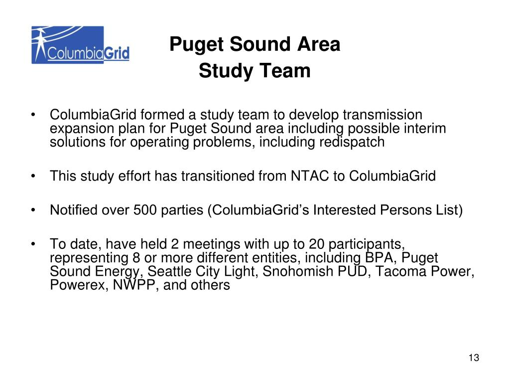 ColumbiaGrid formed a study team to develop transmission expansion plan for Puget Sound area including possible interim solutions for operating problems, including redispatch