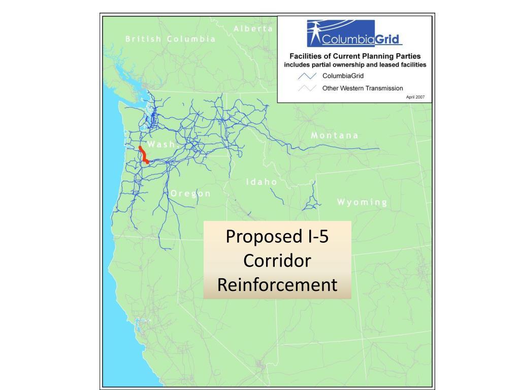 Proposed I-5 Corridor Reinforcement