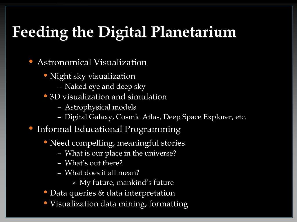 Feeding the Digital Planetarium