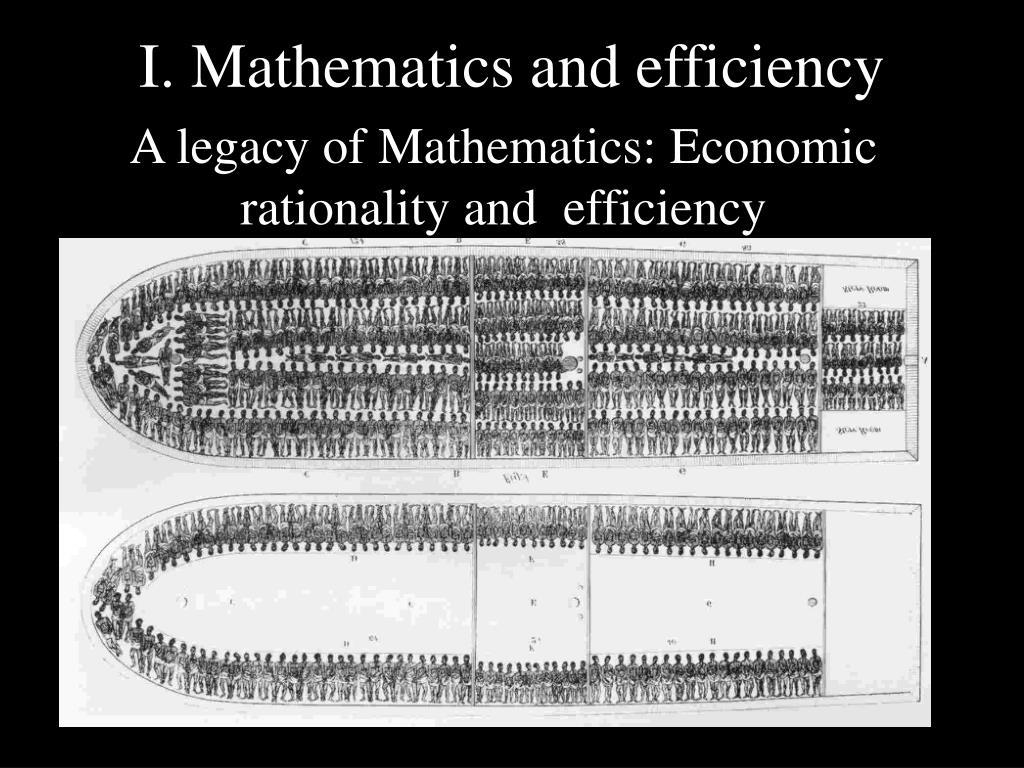 I. Mathematics and efficiency