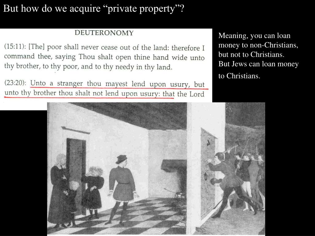 """But how do we acquire """"private property""""?"""