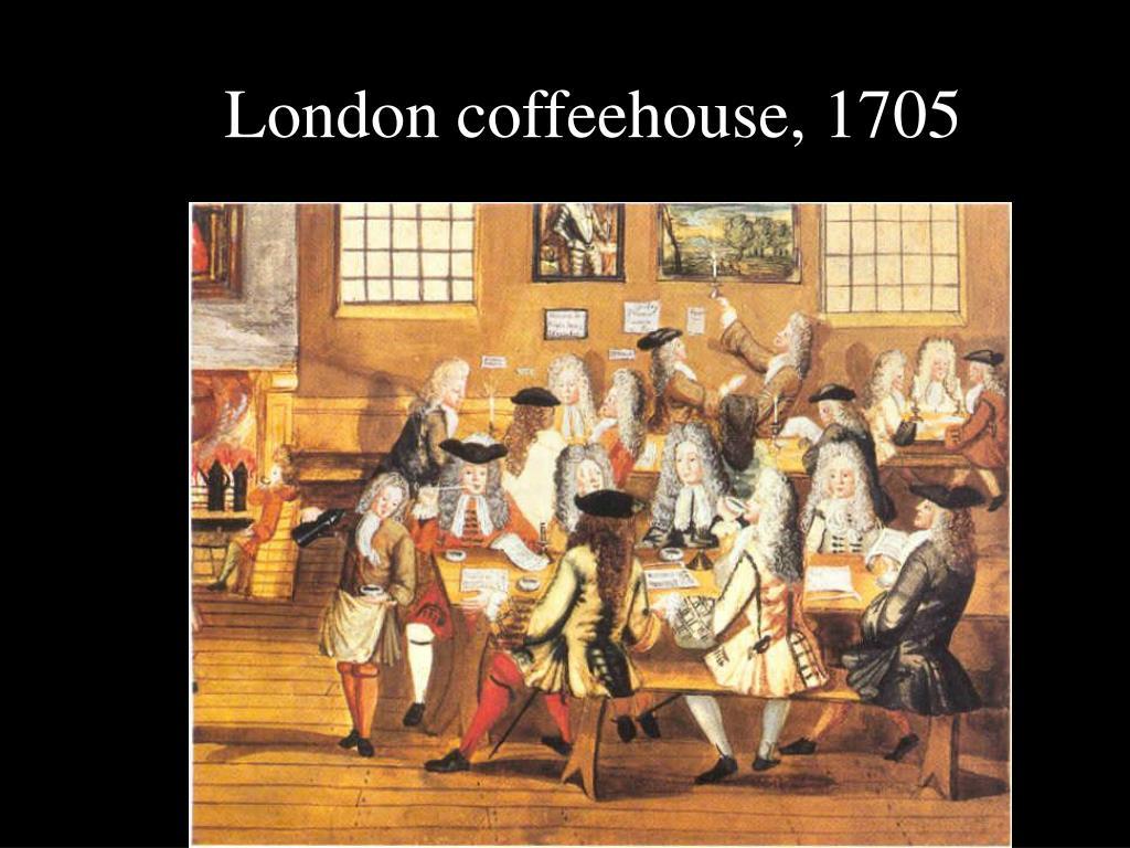 London coffeehouse, 1705