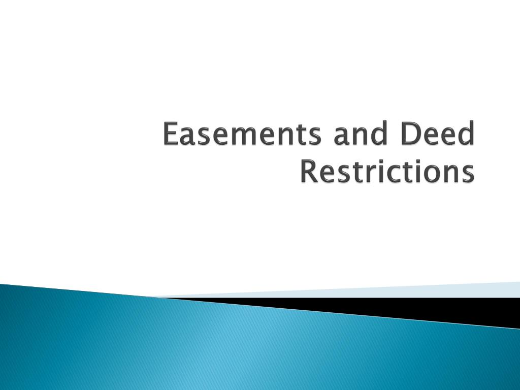 Easements and Deed Restrictions