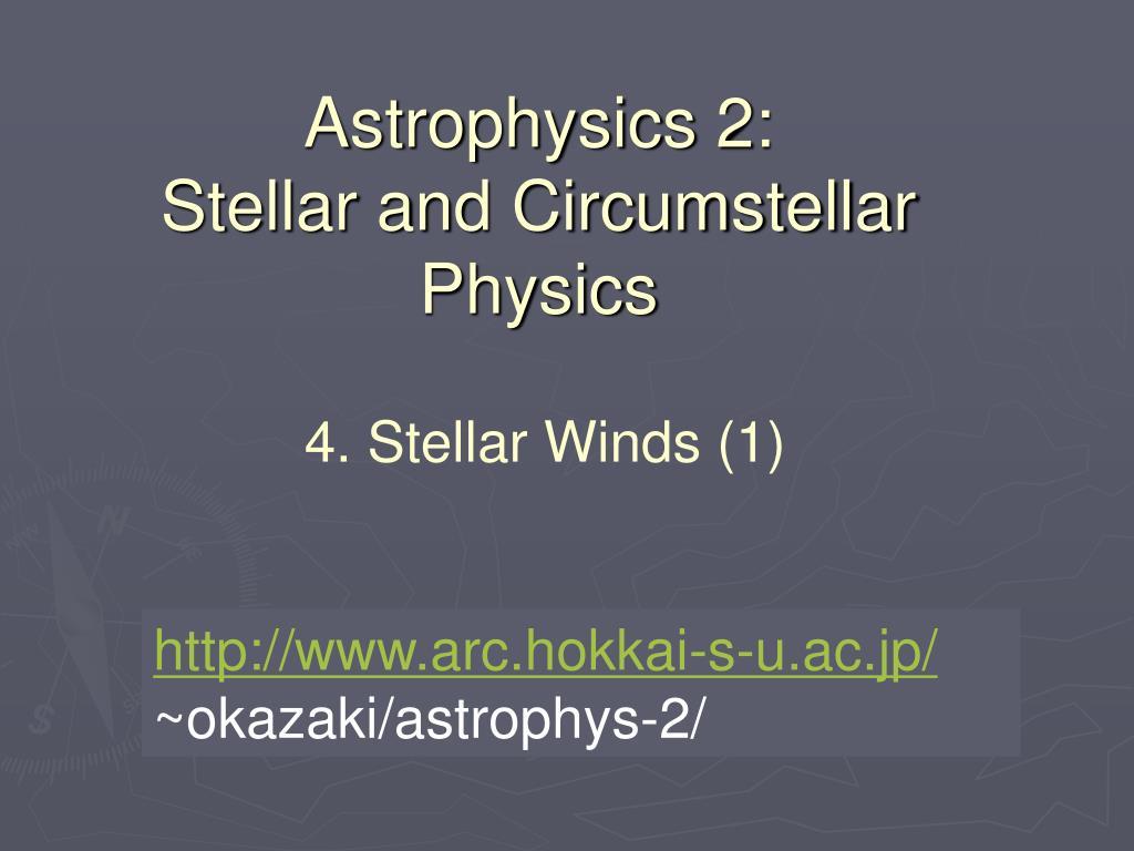 Astrophysics 2: