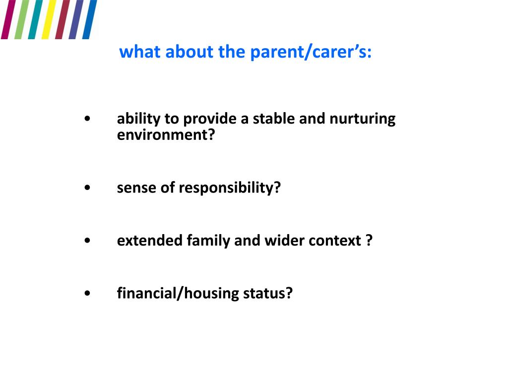 what about the parent/carer's: