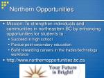 northern opportunities