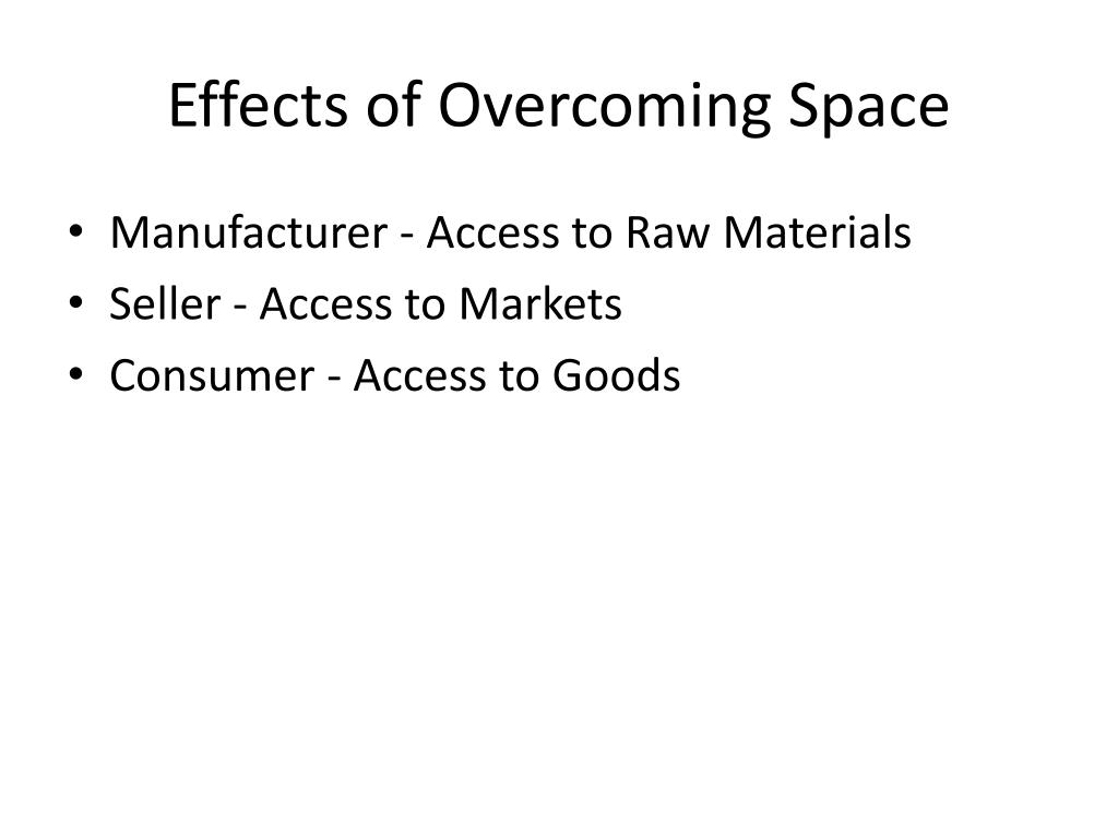 Effects of Overcoming Space
