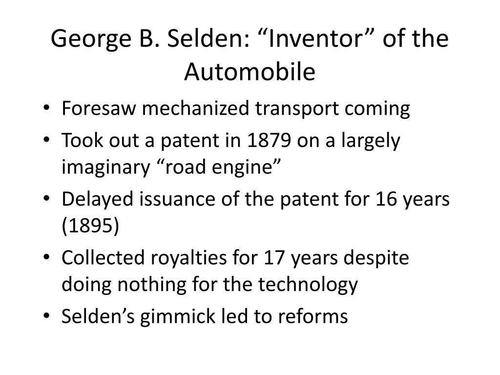 """George B. Selden: """"Inventor"""" of the Automobile"""
