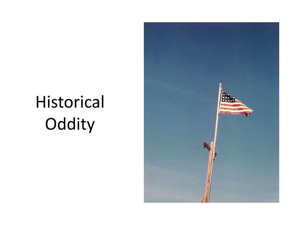 Historical Oddity