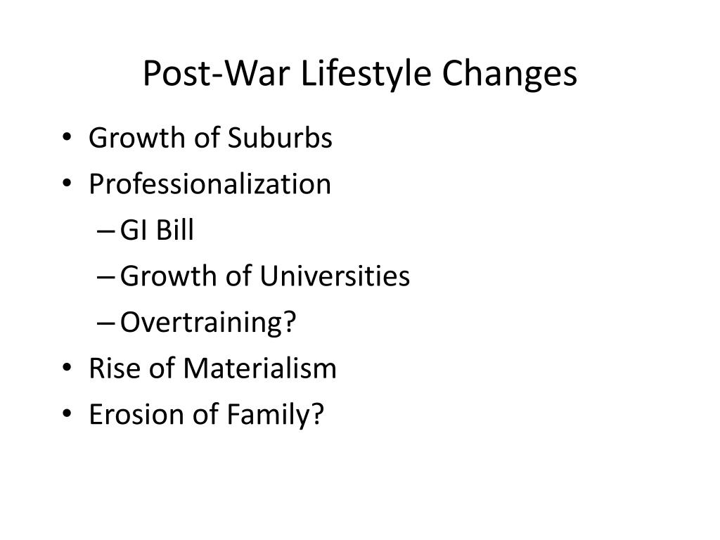 Post-War Lifestyle Changes