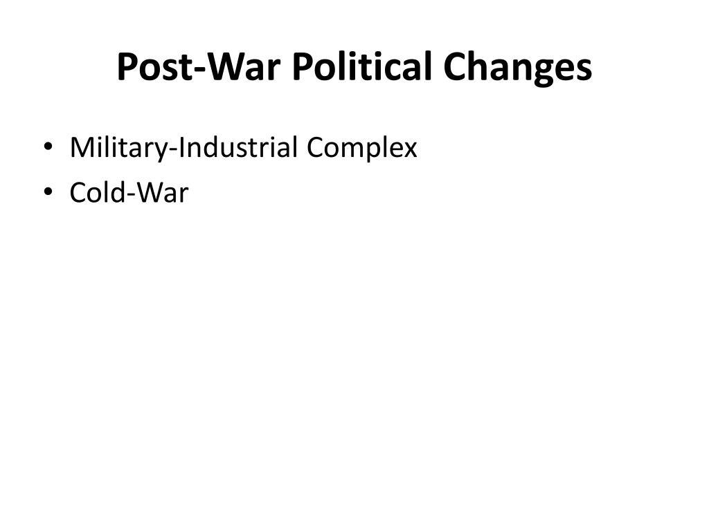 Post-War Political Changes