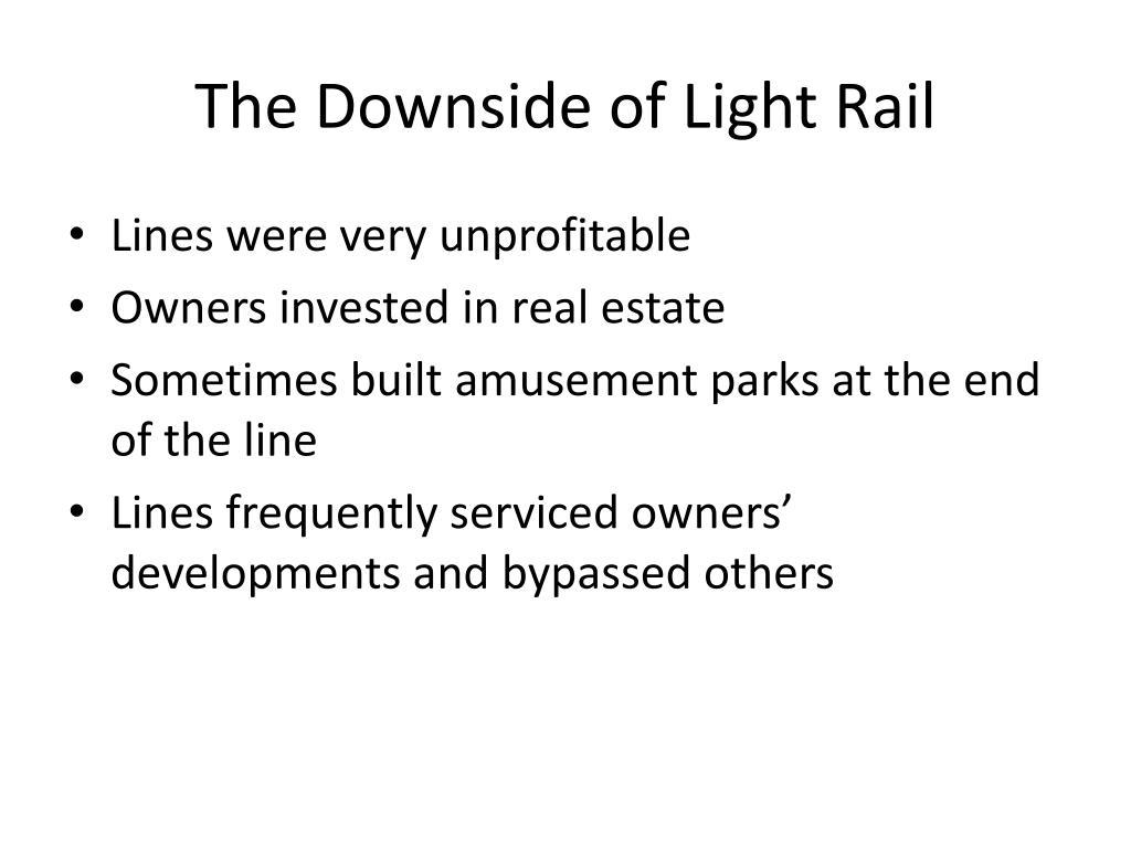 The Downside of Light Rail