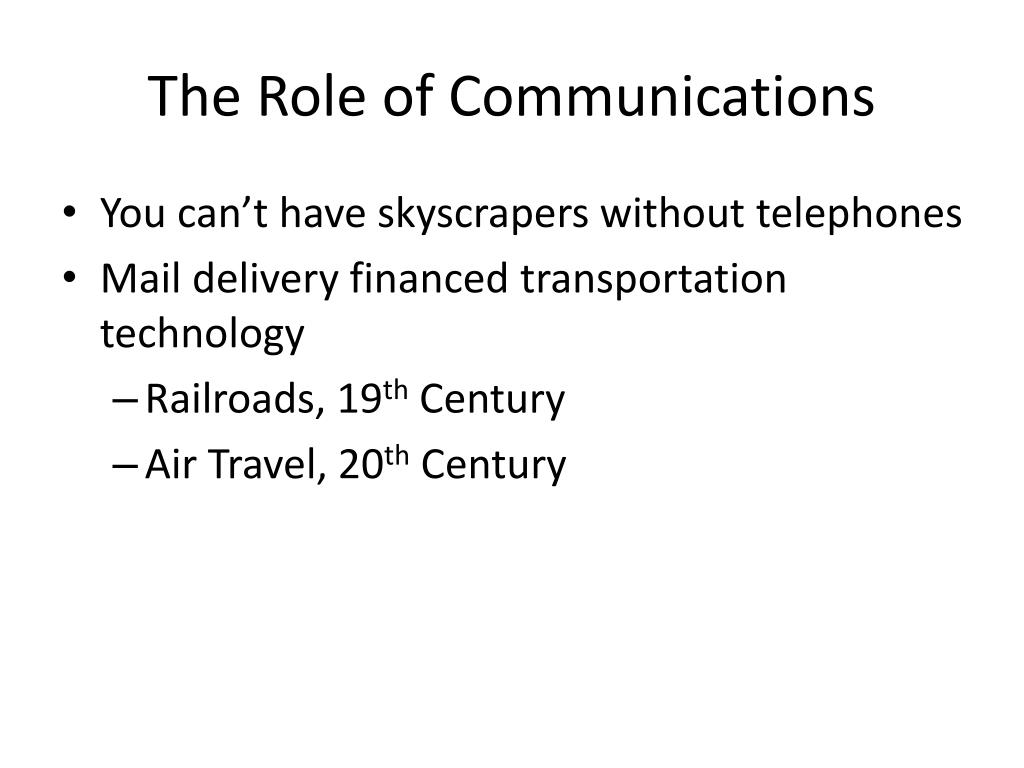 The Role of Communications