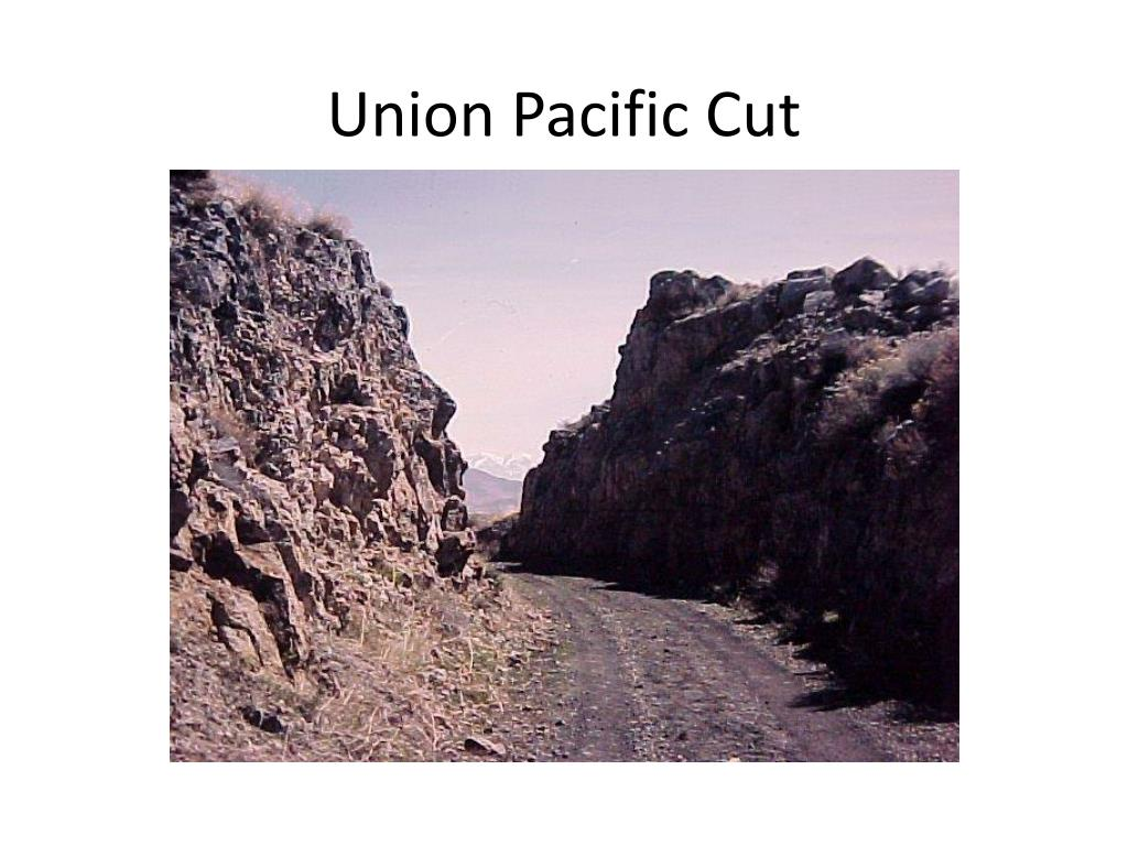 Union Pacific Cut